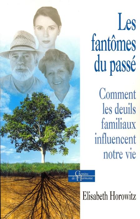 """""""Les fantômes du passé"""" (The ghosts of the past)  - by Elisabeth Horowitz."""
