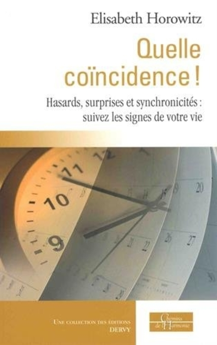 """""""Quelle coïncidence!"""" (What a coincidence!)  - by Elisabeth Horowitz."""